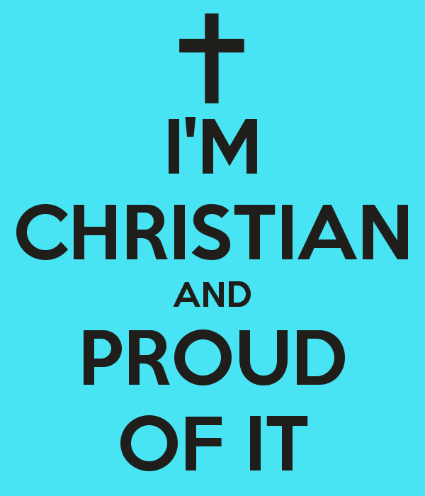 im-christian-and-proud-of-it